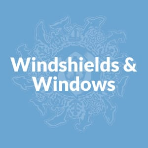 Windshields & Windows